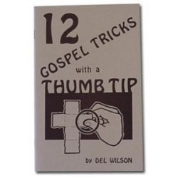 12 gospel tricks with a thumb tip