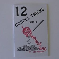 12 Gospel tricks with a change bag